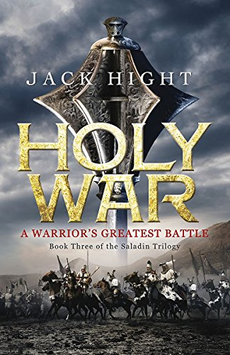 9781848545342: Holy War: Book Three of the Saladin Trilogy