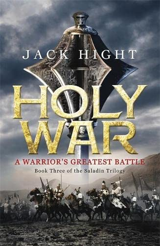 9781848545359: Holy War: Book Three of the Saladin Trilogy