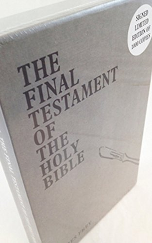 Final Testament of the Holy Bible-SIGNED, LIMITED: Frey, James