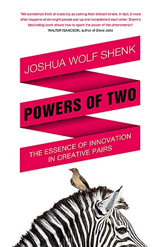 9781848545892: Powers of Two: Finding the Essence of Innovation in Creative Pairs