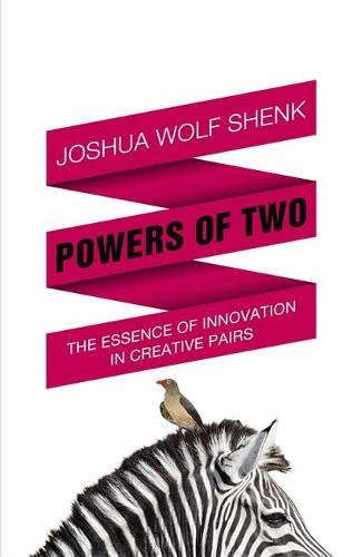 9781848545908: Powers of Two: Finding the Essence of Innovation in Creative Pairs