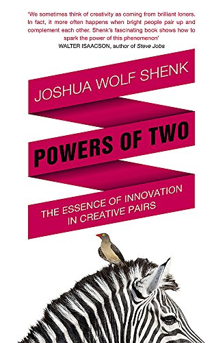 9781848545922: Powers of Two: Finding the Essence of Innovation in Creative Pairs