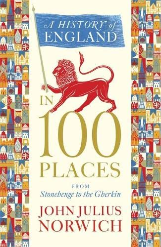 9781848546066: History of England in 100 Places: From Stonehenge to the Gherkin