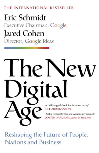 9781848546202: The New Digital Age: Reshaping the Future of People, Nations and Business