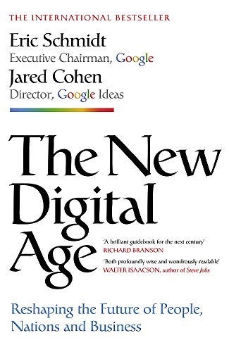 9781848546219: The New Digital Age: Reshaping the Future of People, Nations and Business