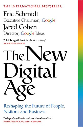 9781848546226: The New Digital Age: Reshaping the Future of People, Nations and Business