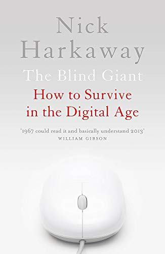 9781848546431: The Blind Giant: How to Survive in the Digital Age