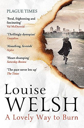 9781848546530: A Lovely Way to Burn: Plague Times Trilogy 1