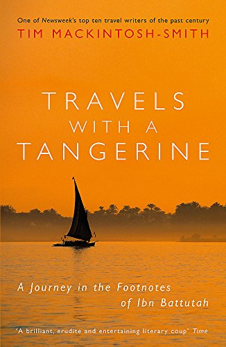 9781848546752: Travels with a Tangerine: A Journey in the Footnotes of Ibn Battutah