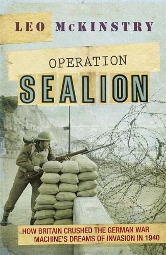9781848547001: Operation Sealion: How Britain Crushed the German War Machine's Dreams of Invasion in 1940