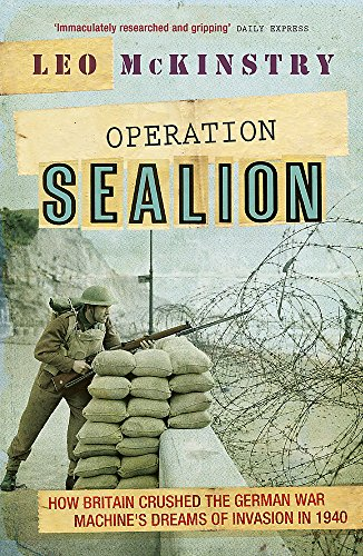 9781848547049: Operation Sealion: How Britain Crushed the German War Machine's Dreams of Invasion in 1940