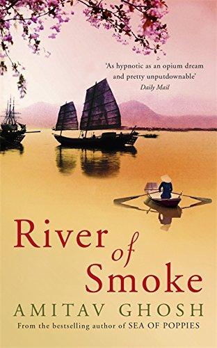 9781848547179: River of Smoke (Ibis Trilogy)