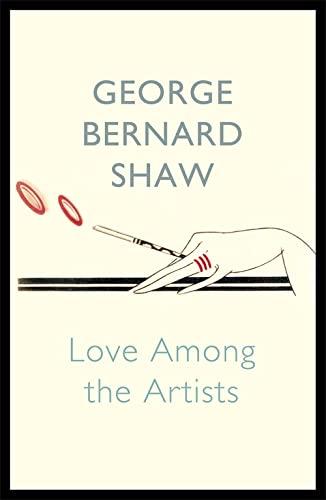 Love Among The Artists: Bernard Shaw, George