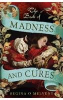 9781848547452: Book of Madness Cures