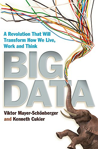 9781848547919: Big Data: A Revolution That Will Transform How We Live, Work and Think