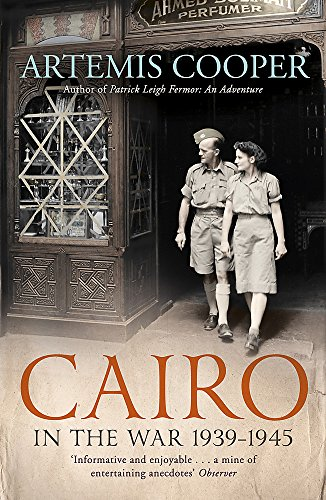 9781848548848: Cairo in the War: 1939-45