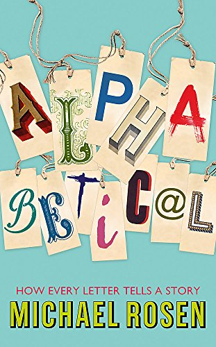 9781848548862: Alphabetical: How Every Letter Tells a Story