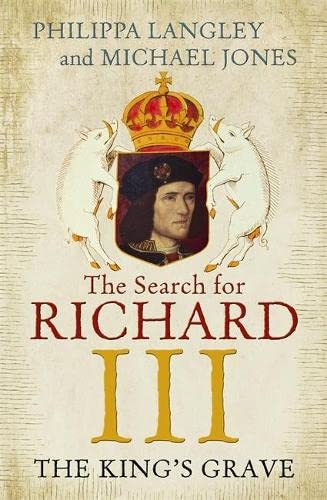 9781848548909: The King's Grave: The Search for Richard III