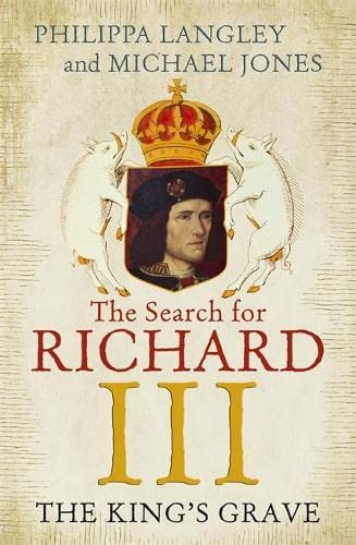 9781848548916: The King's Grave: The Search for Richard III