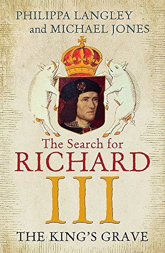 9781848548930: The King's Grave: The Search for Richard III