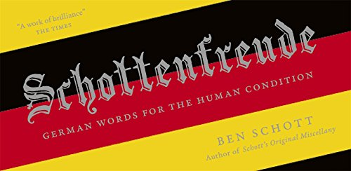 9781848549104: Schottenfreude: German Words for the Human Condition