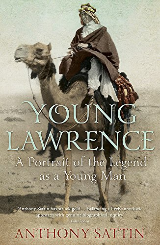 9781848549111: Young Lawrence: A Portrait of the Legend as a Young Man