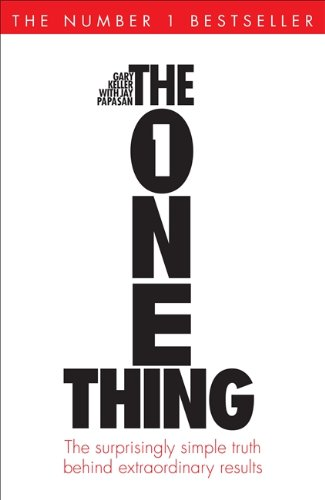 9781848549241: The One Thing: The Surprisingly Simple Truth Behind Extraordinary Results