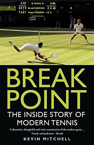 9781848549296: Break Point: The Inside Story of Modern Tennis
