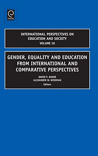 Gender, Equality and Education from International and Comparative Perspectives (International ...