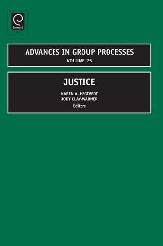 9781848551046: Justice - Advances in Group Processes Volume 25