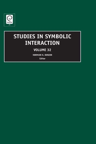 9781848551268: 32: Studies in Symbolic Interaction
