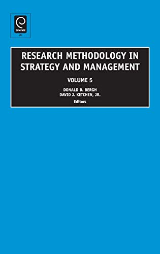 Research Methodology in Strategy and Management: D. Bergh