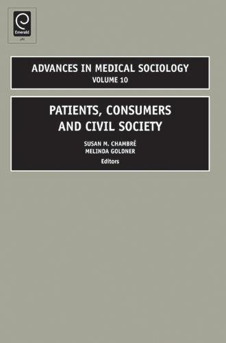 9781848552142: Patients, Consumers and Civil Society (Advances in Medical Sociology)