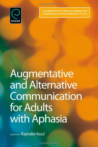 9781848552180: Augmentative and Alternative Communication for Adults With Aphasia (Augmentative and Alternative Communications Perspectives) (Augmentative & ... and Alternative Communication Perspectives)