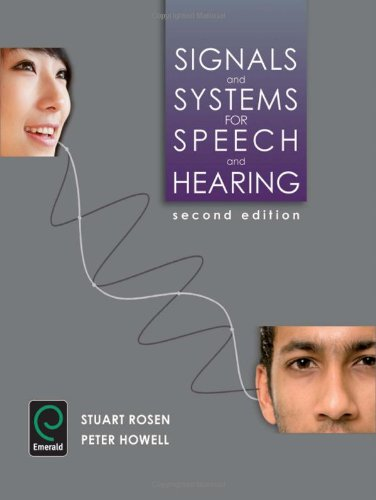 9781848552265: Signals and Systems for Speech and Hearing 2nd edition (Research in the Sociology of Organizations)