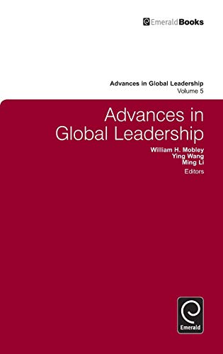 Advances in Global Leadership, Volume 5: William Mobley