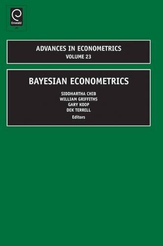 9781848553088: Bayesian Econometrics (Advances in Econometrics)