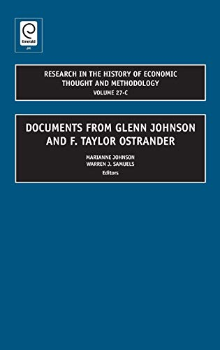 9781848556607: Documents from Glenn Johnson and F. Taylor Ostrander (Research in the History of Economic Thought and Methodology)