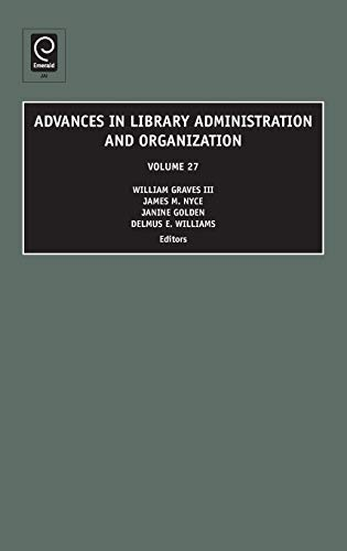Advances in Library Administration and Organization (Advances: William Graves, J.M.
