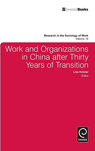 9781848557307: Work and Organizations in China After Thirty Years of Transition (Research in the Sociology of Work)