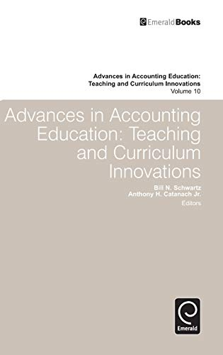 9781848558823: 10: Advances in Accounting Education: Teaching and Curriculum Innovations
