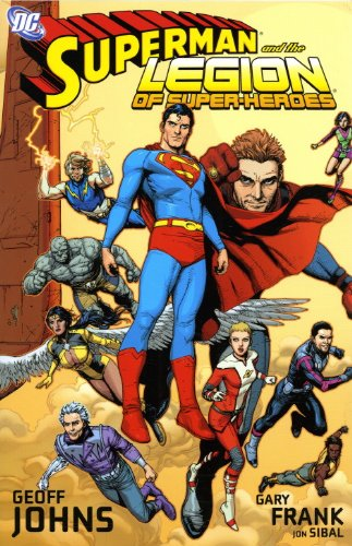 Superman and the Legion of Superheroes (1848560095) by Johns, Geoff; Frank, Gary