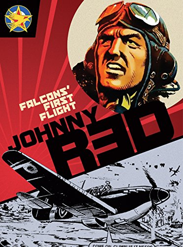 Johnny Red: Falcons' First Flight: Tully, Tom; Colquhoun, Joe