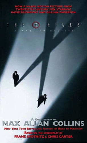 9781848560666: The X-Files: I Want to Believe