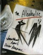 9781848560987: The Alcoholic
