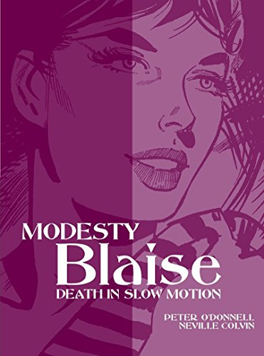 Modesty Blaise: Death in Slow Motion (Modesty Blaise (Graphic Novels))