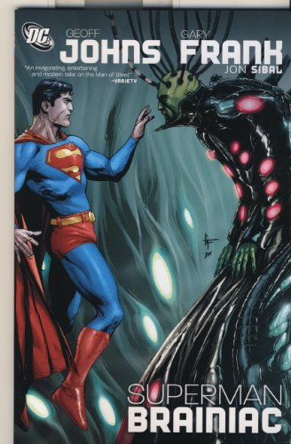 Superman: Brainiac (1848562306) by Gary Frank; Geoff Johns