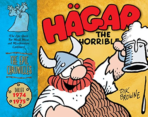 Hägar the Horrible: The Epic Chronicles: The Dailies 1974-1975