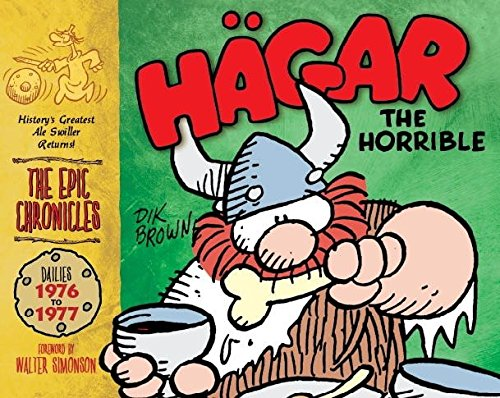 Hagar the Horrible (the Epic Chronicles) Dailies 1976-77 by Browne, Dik ( Author ) ON Sep-23-2011, ...