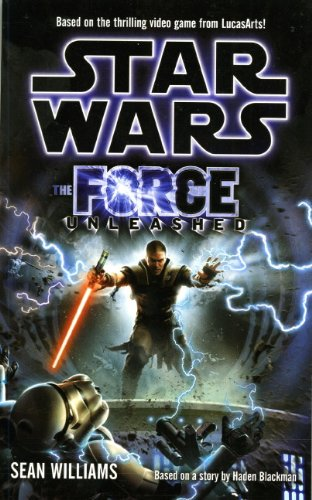 Star Wars: Force Unleashed (Novel): Williams, Sean